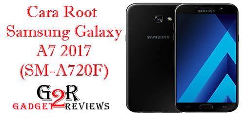 Tutorial Cara Root Samsung Galaxy A7 2017 (SM-A720F