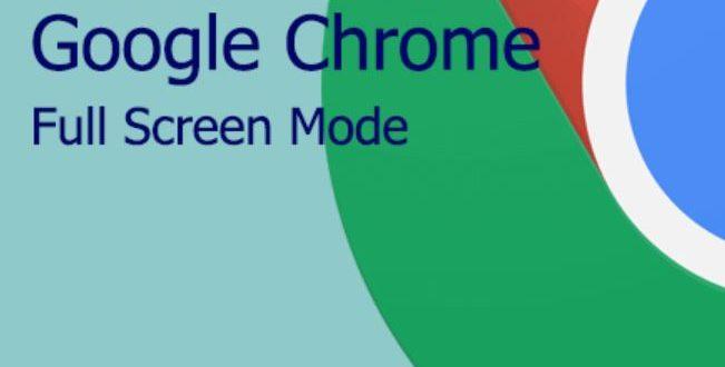 Cara Mengaktifkan Full Screen Chrome di Laptop dan Android