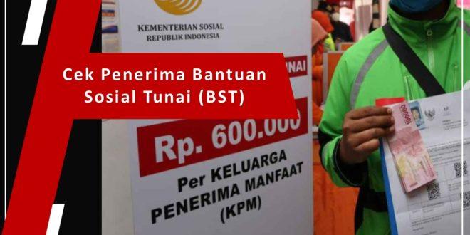 Cek Penerima Bantuan Sosial Tunai (BST)