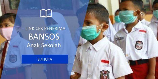 LINK Cek Bansos PKH 2021 Sebesar 3 Juta untuk Anak Sekolah