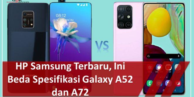 HP Samsung Terbaru Galaxy A52 dan A72, Ini Spesifikasinya