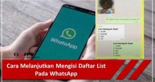 Cara Melanjutkan Mengisi Daftar List Pada WhatsApp