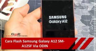 Cara Flash Samsung Galaxy A12 SM-A125F Via ODIN
