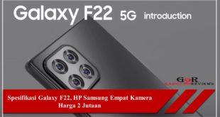 Spesifikasi Galaxy F22, HP Samsung Empat Kamera Terbaru Harga 2 Jutaan