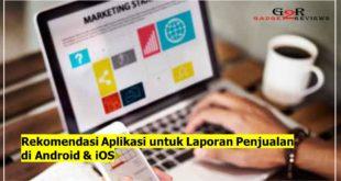 Rekomendasi Aplikasi untuk Laporan Penjualan